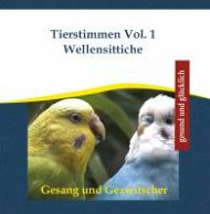 Tierstimmen Vol. 1 Wellensittiche